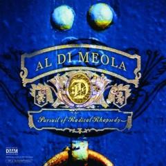 Meola, Al Di - PURSUIT OF RADICAL RHAPSODY